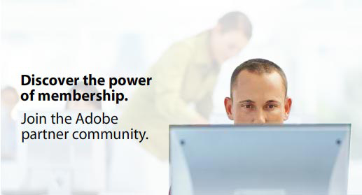 Discover the power of membership. Join the Adobe partner community.